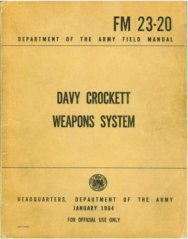 "w54 and davy crockett A step-by-step guide to firing the davy crockett, the atomic  the ""davy crockett "" was a nuclear weapons system using the  lack of pal's the w54 timer  activated warhead was also the basis for the man portable sadm."